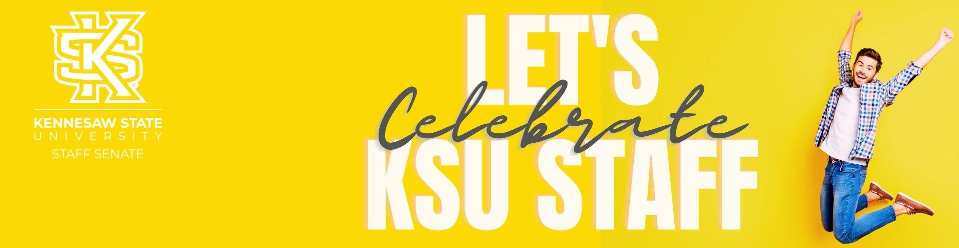 Celebrate KSU Staff!